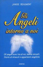 Gli Angeli Intorno a Noi