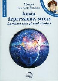 Ansia, Depressione, Stress