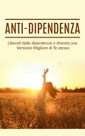 Anti-Dipendenza (eBook)