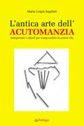 L'Antica Arte dell'Acutomanzia