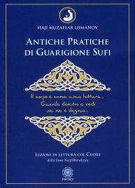 Antiche Pratiche di Guarigione Sufi