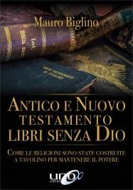 Antico e Nuovo Testamento Libri Senza Dio