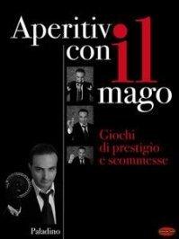 Aperitivo con il Mago (eBook)