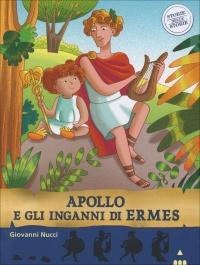 Apollo e gli Inganni di Ermes