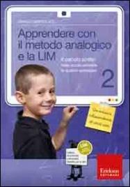 Apprendere con il Metodo Analogico e la LIM - Vol. 2