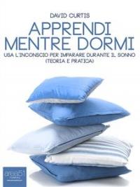 Apprendi Mentre Dormi (eBook)