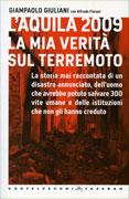 L'Aquila 2009 - La Mia Verità sul Terremoto