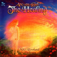 Arc en Ciel - The Healing