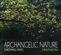 Archangelic Nature - Meditazioni