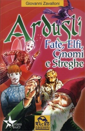 Ardusli - Fate Elfi Gnomi e Streghe