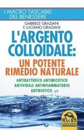 Argento Colloidale - (Ebook) Epub