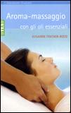 Aroma Massaggio con gli oli essenziali