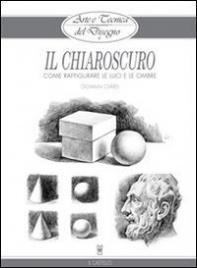 Arte e Tecnica del Disegno 6: Il Chiaroscuro (eBook)