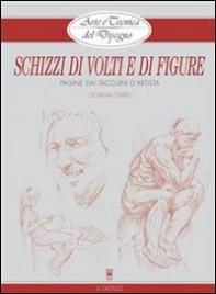 Arte e Tecnica del Disegno 8: Schizzi di Volti e Figure (eBook)