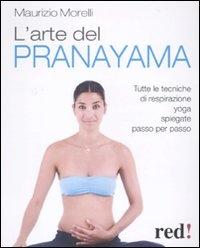 L'Arte del Pranayama