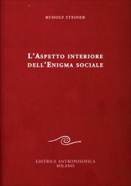 L'Aspetto Interiore dell'Enigma Sociale