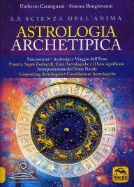 Astrologia Archetipica: la Scienza dell'Anima