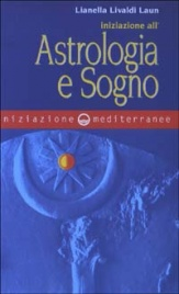 Iniziazione all'Astrologia e Sogno