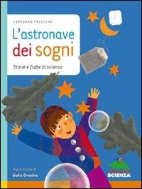 L'Astronave dei Sogni