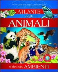 Atlante degli Animali e dei Loro Ambienti