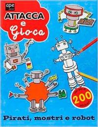 Attacca e Gioca - Pirati, Mostri e Robot