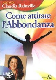 Come Attirare l'Abbondanza (libro + CD)