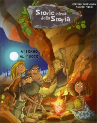 Attorno al Fuoco - Storie Prima della Storia - Vol. 2