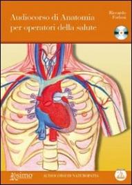 Audiocorso di Anatomia per Operatori della Salute