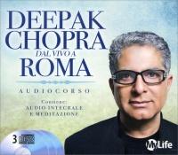 Deepak Chopra dal Vivo a Roma - Spiritual Solution Audiocorso 3 CD