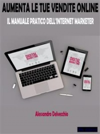 Aumenta le Tue Vendite Online (eBook)