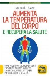 Aumenta la Temperatura del Corpo e Recupera la Salute