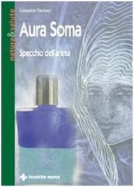Aura Soma - Specchio dell'Anima