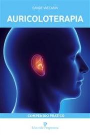 Auricoloterapia: Compedio Pratico (eBook)