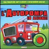 L'Autopompa in Azione!