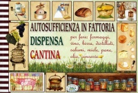 Autosufficienza in Fattoria, Dispensa e Cantina