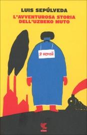 L'Avventurosa Storia dell'Uzbeko Muto