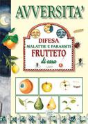 Avversità - Difesa Malattia e Parassiti Frutteto di Casa