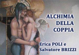 ALCHIMIA DELLA COPPIA (VIDEOCORSO DIGITALE) di Erica Francesca Poli, Salvatore Brizzi