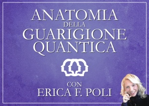 Anatomia della Guarigione Quantica (Videocorso Digitale) Streaming