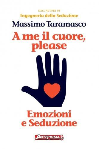 A Me il Cuore, Please (eBook)