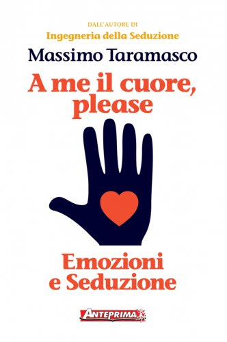 A Me il Cuore, Please (eBook)