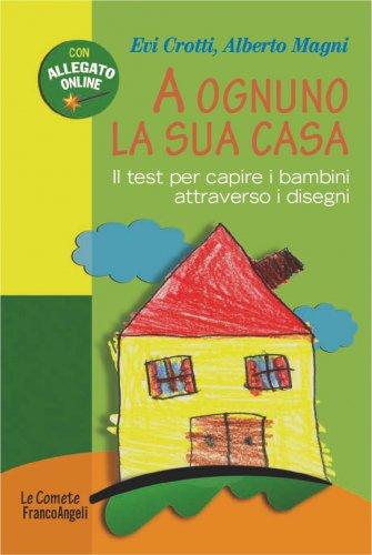 A Ognuno la Sua Casa (eBook)
