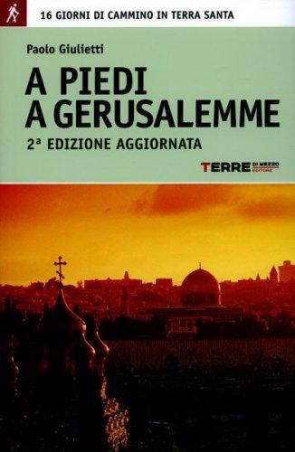 A Piedi a Gerusalemme