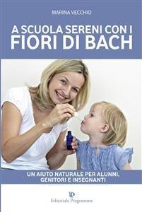 A Scuola Sereni con i Fiori di Bach (eBook)