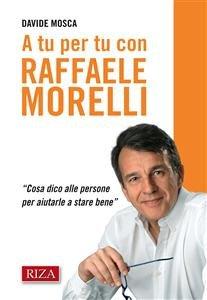 A Tu Per Tu con Raffaele Morelli (eBook)