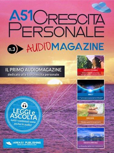 A51 Crescita Personale Audiomagazine - Numero 3 (eBook)