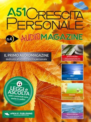 A51 Crescita Personale Audiomagazine - Numero 4 (eBook)