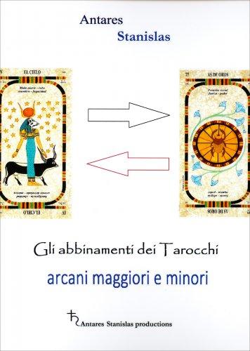 Gli Abbinamenti dei Tarocchi - Arcani Maggiori e Minori