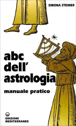 ABC dell'Astrologia - Manuale Pratico
