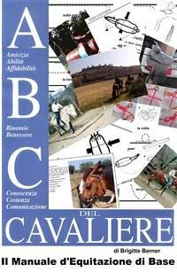 ABC del Cavaliere, il Manuale d'Equitazione di Base (eBook)